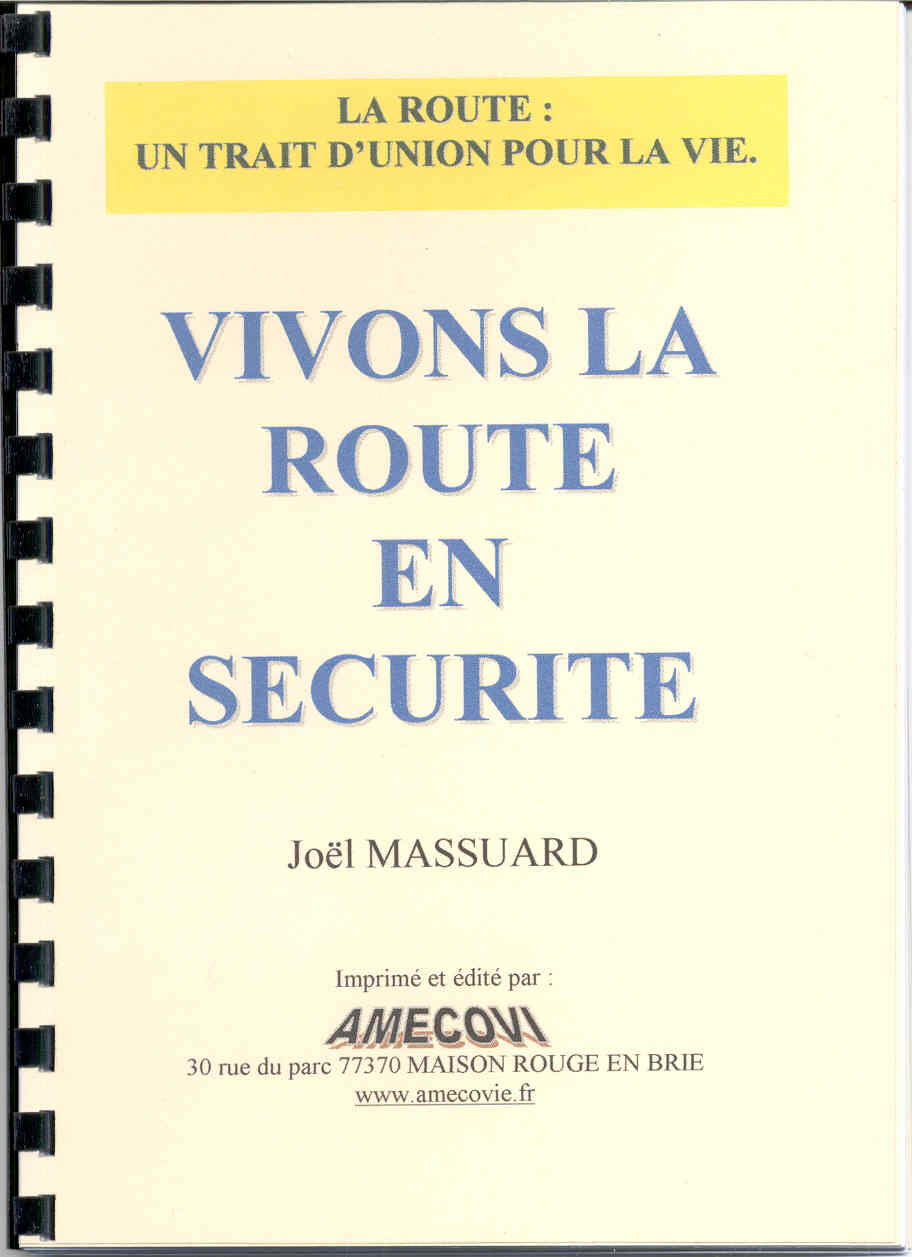 Vivons la route en securite